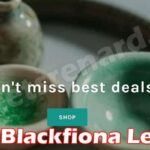 Is Blackfiona Legit (June 2021) All Worth Review Here!